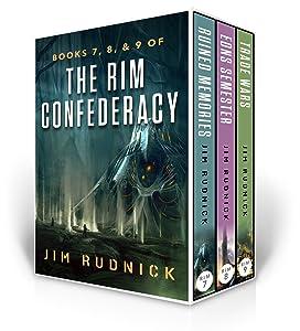 The RIM Confederacy Series: BoxSet Three: BOOKS 7, 8, & 9 of the RIM Confederacy Series