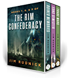 The RIM Confederacy Series: BoxSet Three: BOOKS 7, 8, & 9 of the RIM Confederacy Series