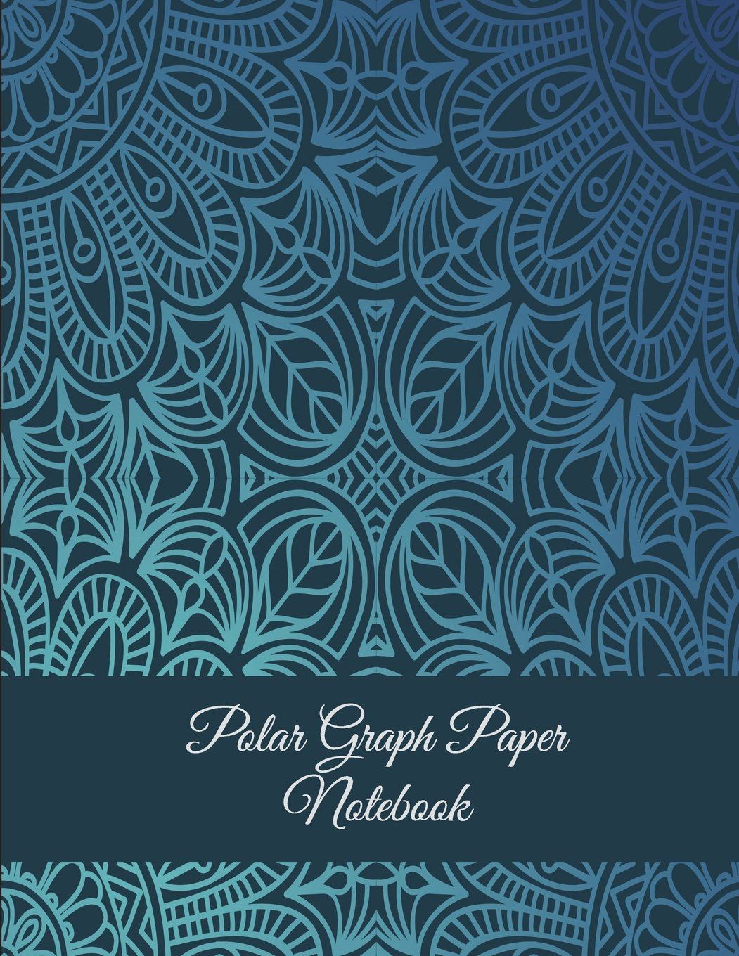 "Polar Graph Paper Notebook: Classic Mandala Blue Color, 5 Degree Polar Coordinates 120 Pages Large Print 8.5"" x 11"" Polar Graph Paper Notebook pdf epub"
