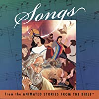 Songs From The Animated Stories From The Bible