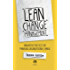 Lean Change Management: Innovative practices for managing organizational change