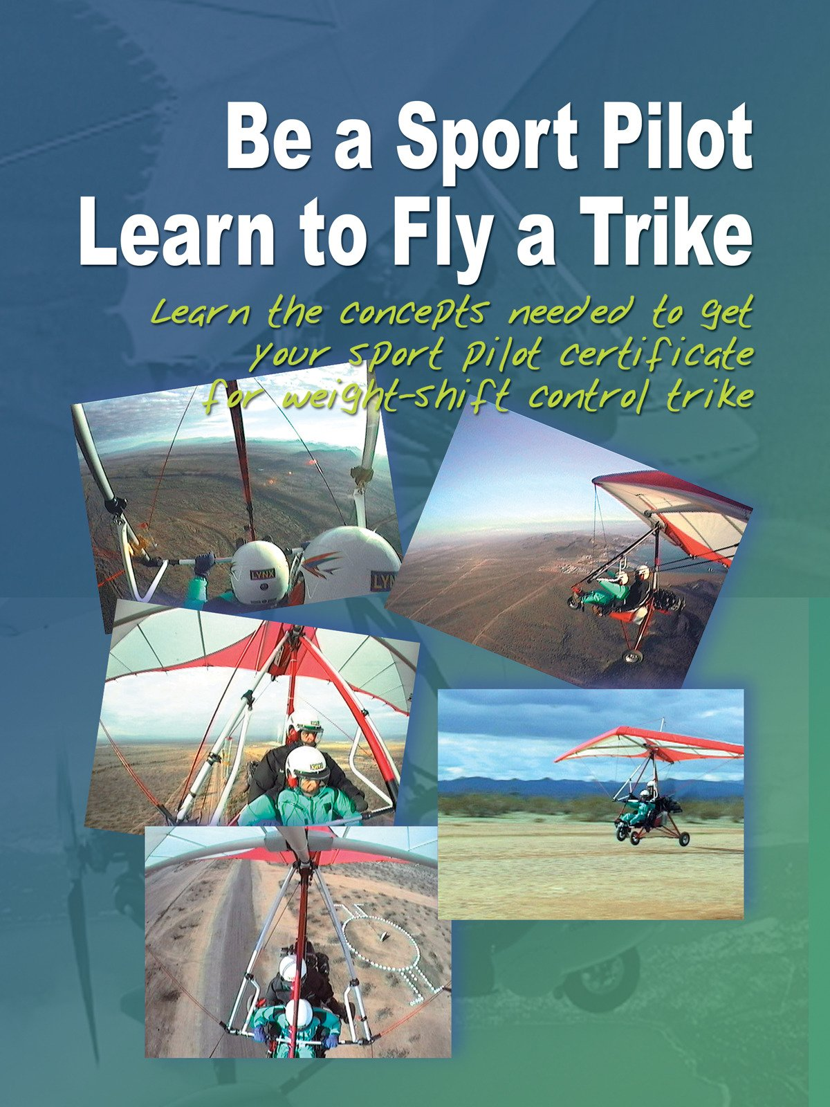 Amazon Watch Be A Sport Pilot Learn To Fly A Trike Prime Video