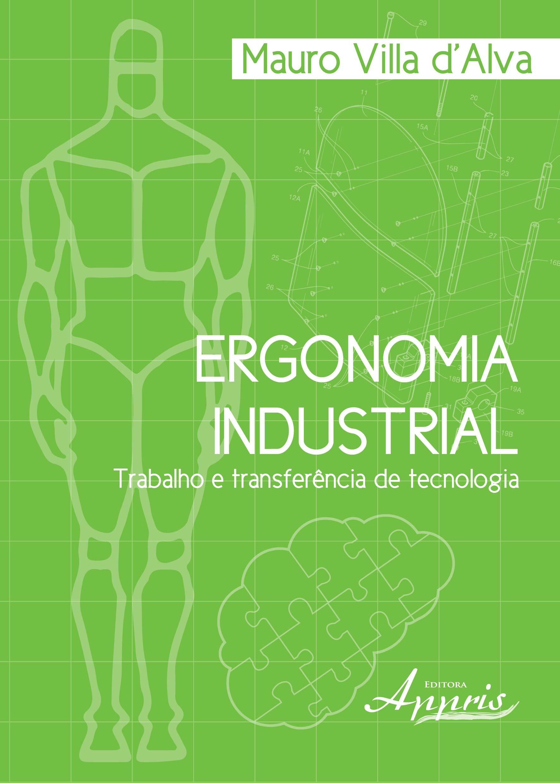 Ergonomia Industrial Trabalho E Transfer Ncia De Tecnologia