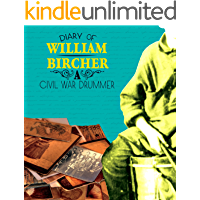 Diary of William Bircher (First-Person Histories)