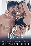 Faking Love (Fake It Book 2)