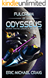 Fulcrum of Odysseus: Shan Takhu Legacy: Book Two