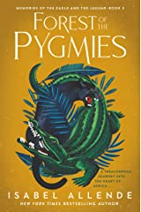 Forest of the Pygmies (Memories of the Eagle and the Jaguar Book 3) Kindle Edition