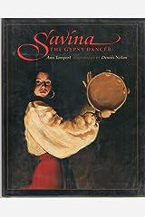SAVINA The Gypsy Dancer Hardcover