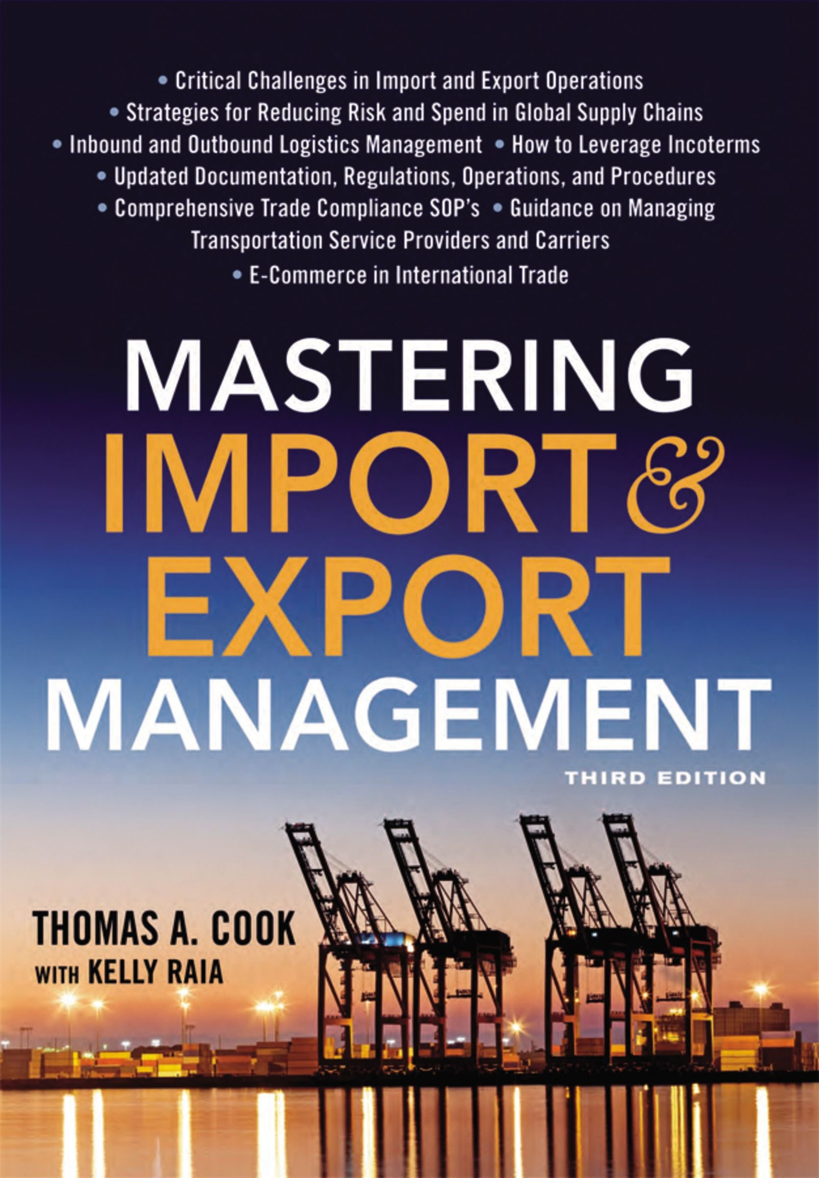 Mastering Import and Export Management: Thomas Cook, Kelly Raia