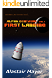 Alpha Centauri: First Landing (T-Space: Alpha Centauri Book 1)