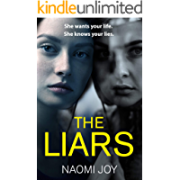 The Liars: An addictive and gripping psychological thriller