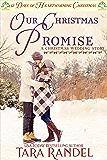 Our Christmas Promise: 12 Days of Heartwarming Christmas (A Christmas Wedding Book 5)