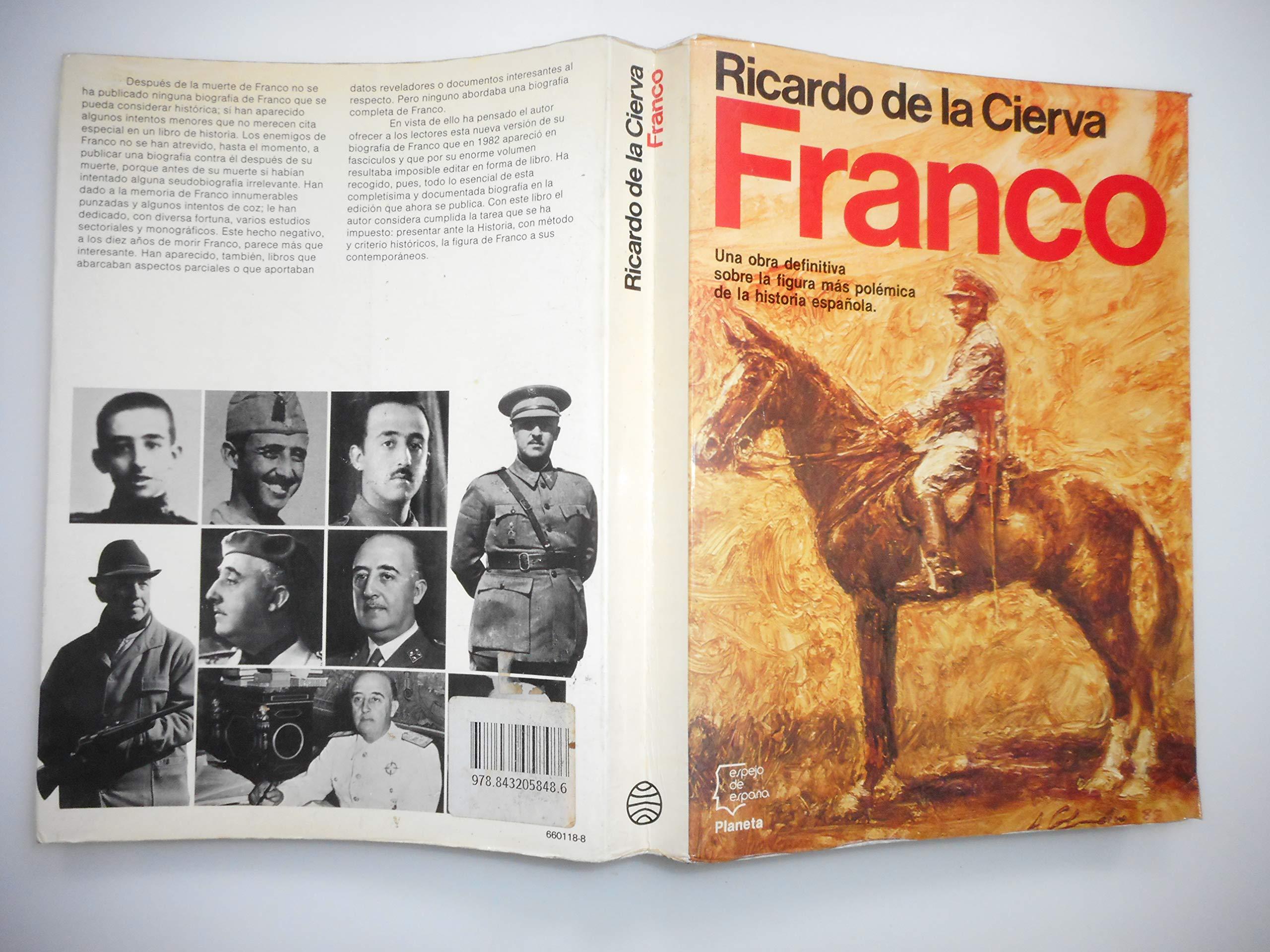 Franco (Espejo de España): Amazon.es: Cierva y de Hoces, Ricardo ...