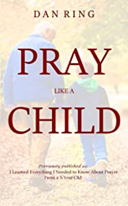 Sweepstakes: PRAY LIKE A CHILD