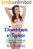 Downblouse & Topless (Hotwife & Girlfriend Compilations Book 1)