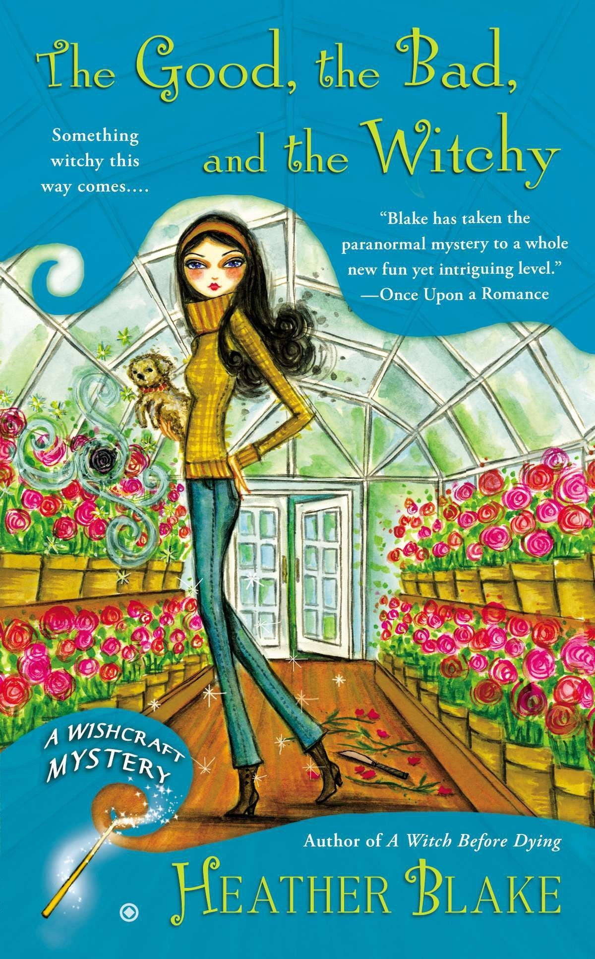 Download The Good, the Bad, and the Witchy: A Wishcraft Mystery PDF