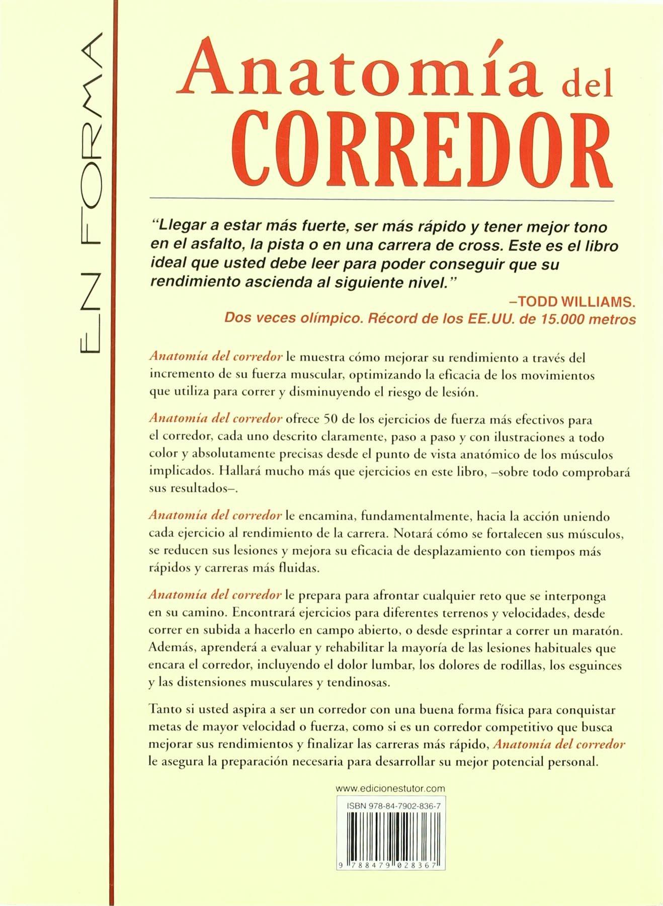 Anatomía Del Corredor: Amazon.es: Joe Puleo, Patrick Milroy: Libros