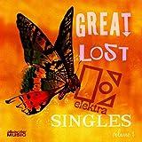Great Lost Elektra Singles: Volume 1