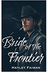 Bride of the Frontier (The Prophecy of Sisters Book 3) Kindle Edition