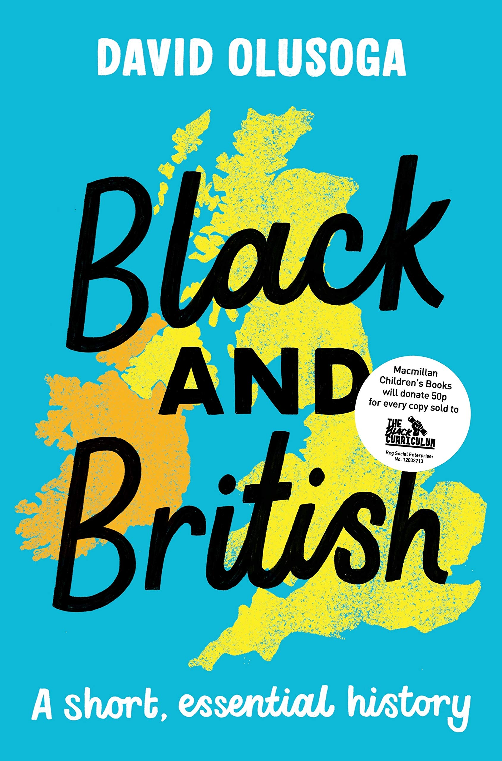 Black and British: A short, essential history: Amazon.co.uk: Olusoga,  David: 9781529063394: Books