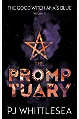 The Promptuary: The Extraordinary Adventures of the Good Witch Anaïs Blue Volume 2 Kindle Edition