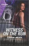 Witness on the Run (Harlequin Intrigue)