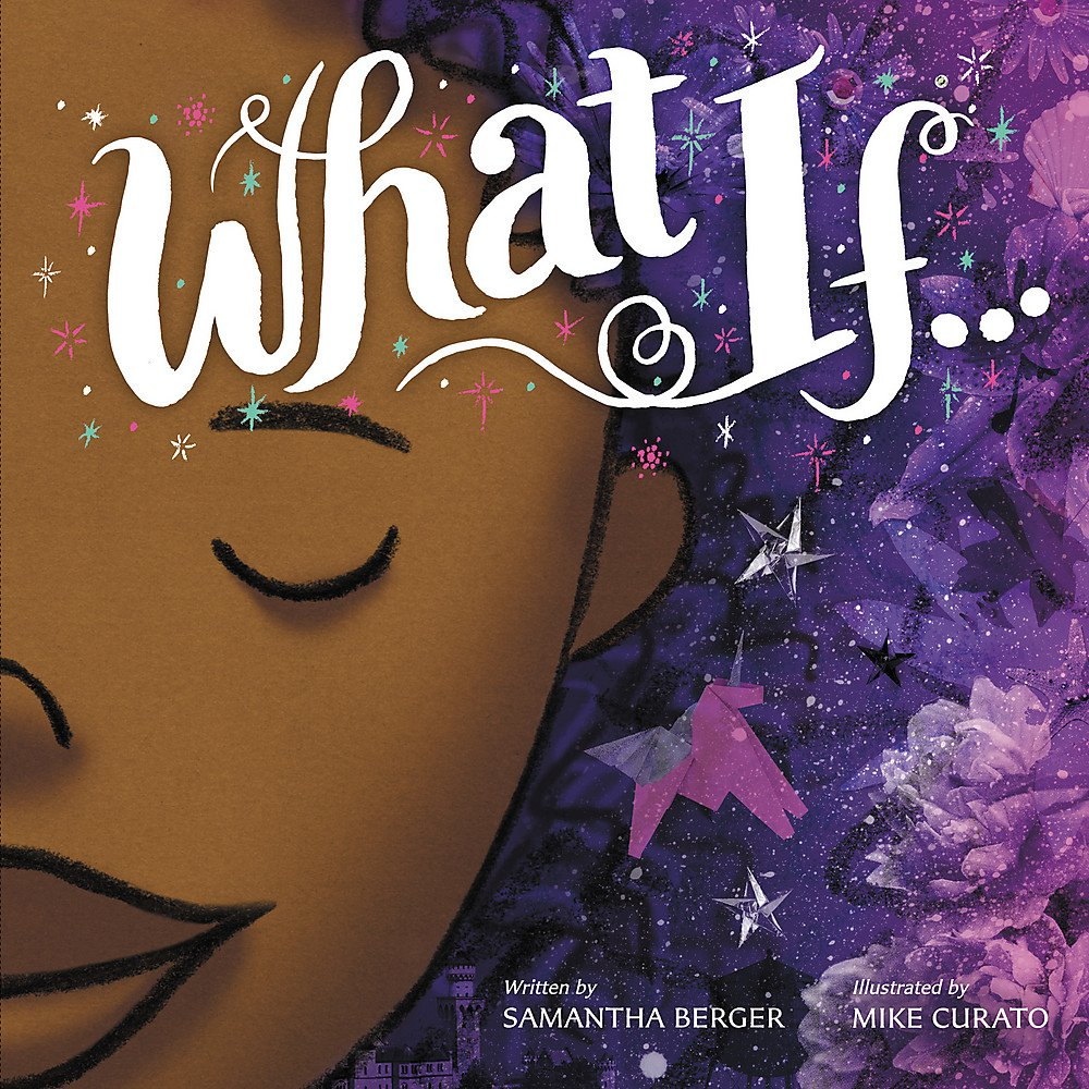 Image result for what if by samantha berger