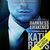 Darkness Awakened, Volume 1