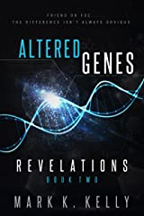 Altered Genes: Revelations Kindle Edition