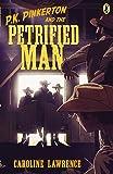 P.K. Pinkerton and the Petrified Man