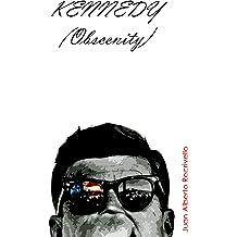 Kennedy (obscenity) (Spanish Edition) Apr 16, 2013