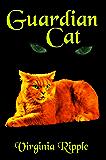 Guardian Cat: A Master Cat Novel: Toby's Tale Book 4 (Master Cat Series)