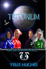 Tritonium: (Greek Gods in Space) Kindle Edition