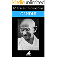 60 Frases Inspiradoras Mahatma Gandhi