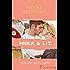 Mika & Liz. Verlier dein Herz (Herz-an-Herz 2)
