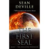 The First Seal (The Apocalypse Prophecies Book 1)