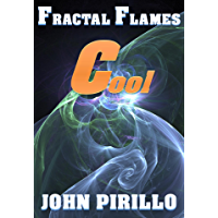 "Fractal Flames: Cool: ""Soothing images excellent for calming the nerves."" (English Edition)"