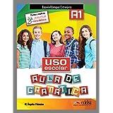 Aula de gramatica. A1. Libro del alumno. Per la Scuola media. Con espansione online: Uso Escolar A1