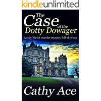 THE CASE OF THE DOTTY DOWAGER a cozy Welsh murder mystery full of twists (WISE Enquiries Agency Mysteries Book 1)