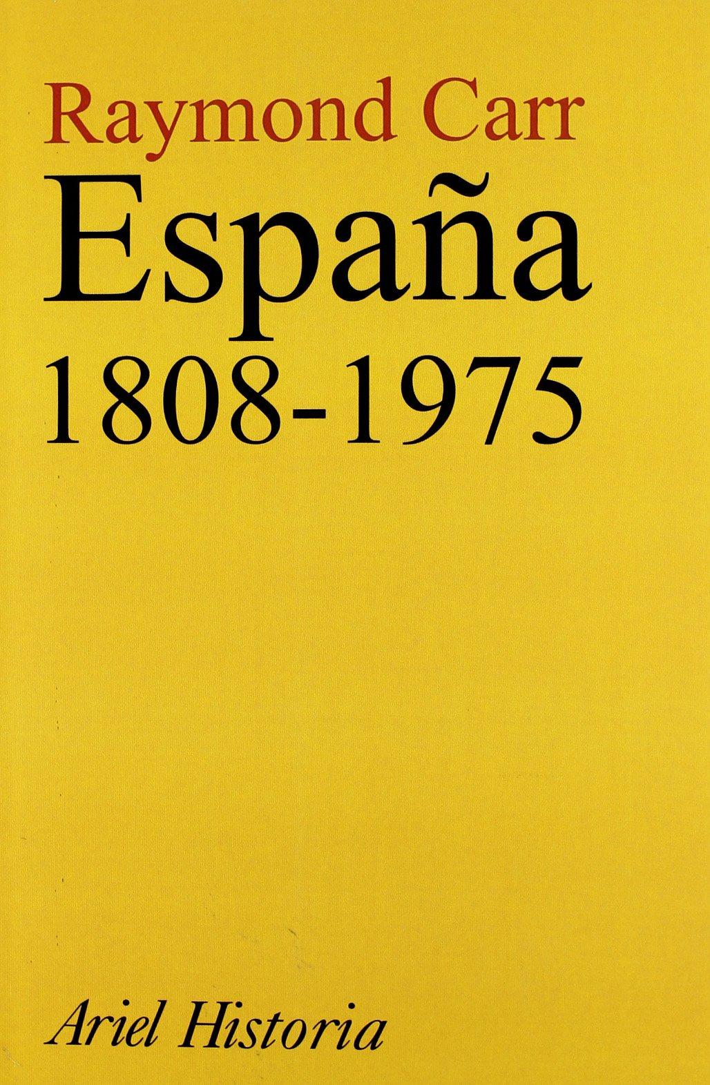 España, 1808-1975 (Ariel Historia): Amazon.es: Carr, Raymond: Libros