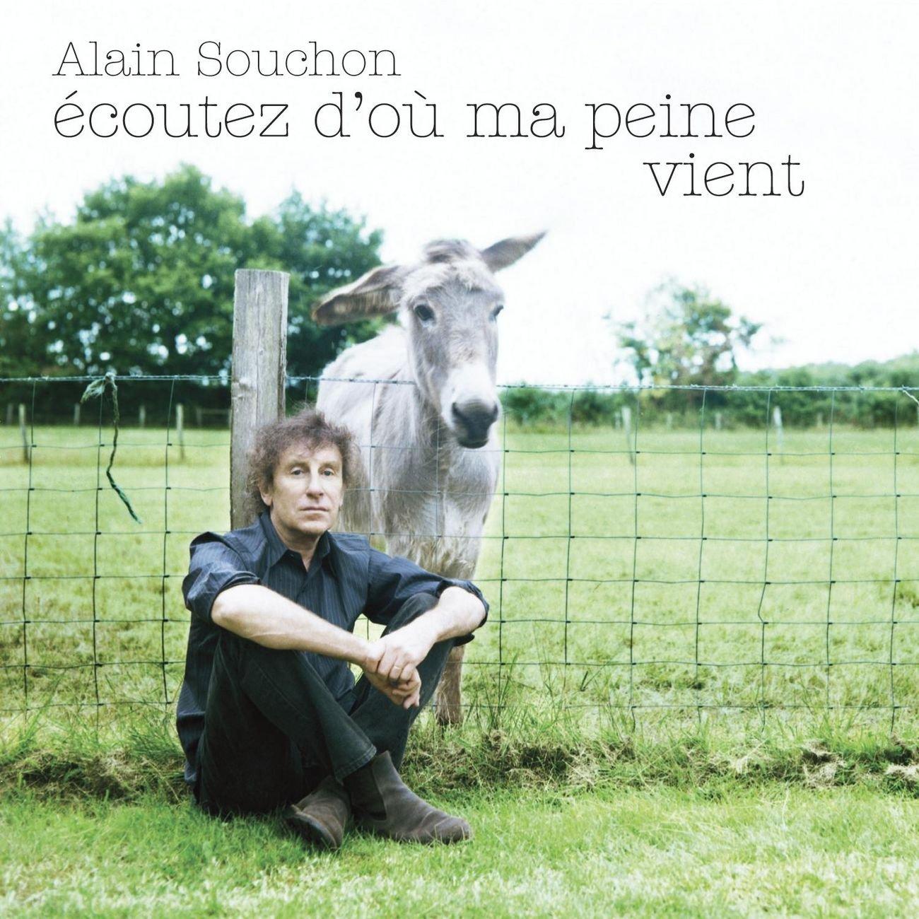 Ecoutez d'où ma peine vient: Alain Souchon, Alain Souchon: Amazon.fr: CD et  Vinyles}