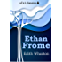 Ethan Frome (Xist Classics)