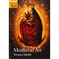 Medieval Art (Oxford History of Art)