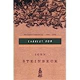 Cannery Row: (Centennial Edition)