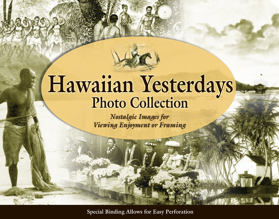 Hawaiian Yesterdays Frameable Photo Collection PDF
