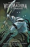 Critical Role: Vox Machina Origins Volume 2