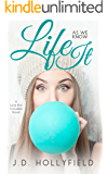Life as we know It (Love Not Included Book 4)