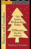 Die besten Weihnachtskekse: 24 Rezepte für den Advent