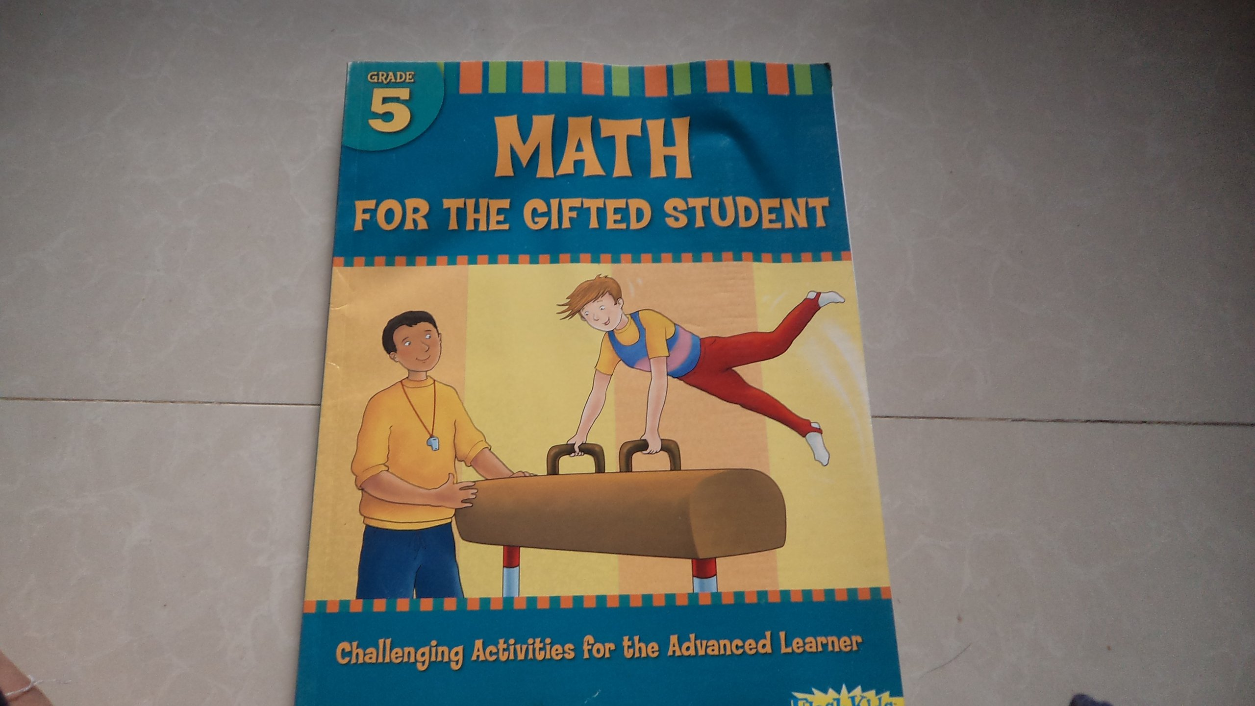 Read Online Math for the Gifted Student Grade 5 (For the Gifted Student) PDF