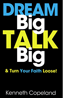 Pep talk learn the language of success through positive dream big talk big and turn your faith loose fandeluxe PDF
